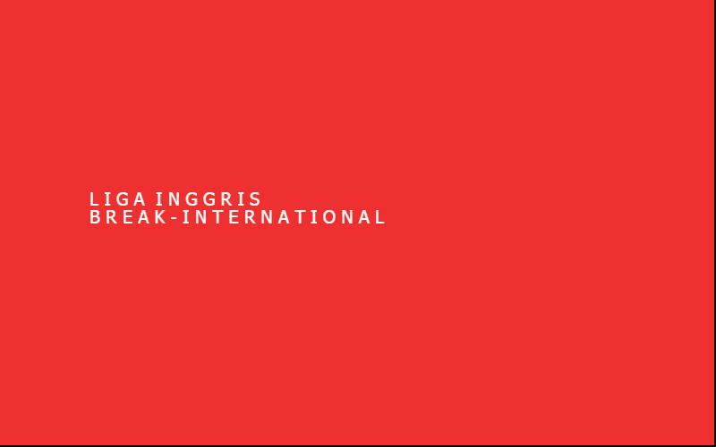 Gambar Jadwal Liga Inggris 3, 4 September Break International